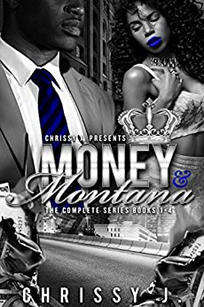 Money & Montana: A Hood Love Story  1-4 Boxset by [J., Chrissy ]