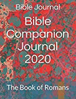 Bible Companion Journal 2020: The Book of Romans