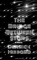 The Bridge Between Stars