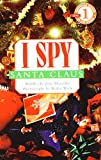 I Spy Santa Claus (Scholastic Readers: I Spy)