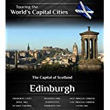 Edinburgh: The Capital of Scotland