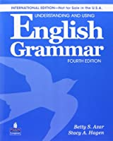 Understanding and Using English Grammar (4E) Student Book with CD (Azar-Hagen Grammar Series)
