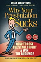 Public Speaking: How to Lose the Stage Fright & Win the Audience by Collin C. Young(2015-11-30)