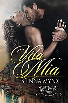Vita Mia (Battaglia Mafia Series Book 10) by [Mynx, Sienna]