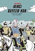 Bir Veli Sultan Ikinci Bayezid Han