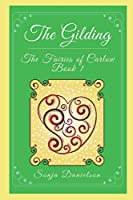 The Fairies of Carlow: The Gilding