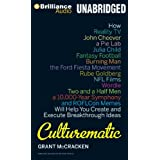 Culturematic: How Reality TV John Cheever a Pie Lab Julia Child Fantasy Football Will Help You Create and Execute Breakthrough Ideas [並行輸入品]