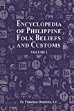 Encyclopedia of Philippine Folk Beliefs and Customs: Volume 1 画像