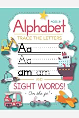 Trace Letters Of The Alphabet and Sight Words (On The Go): Preschool Practice Handwriting Workbook: Paperback