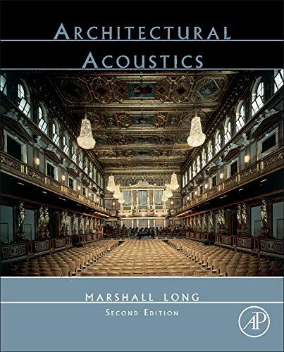 Download Architectural Acoustics, Second Edition 0123982588