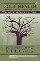 Soul Health: Aligning with Spirit for Radiant Living Revised Second Edition [並行輸入品]
