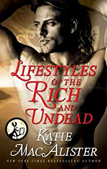 Lifestyles of the Rich and Undead (Dark Ones series) by [MacAlister, Katie]