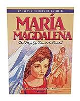 Maria' Magdalena - Hombres y Mujeres de la Biblia (Men & Women of the Bible - Revised)