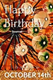 Happy Birthday Journal - October 14th: 200 Page Journal, Personal Notebook, Complete with Prompts, Lined Pages, Blank Pages, Daily Expression Pages, and Month in Review Pages! for Ages 1-99!