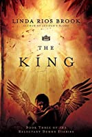 The King (Reluctant Demon Diaries)