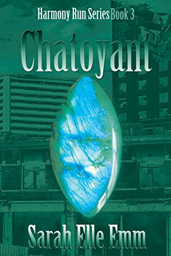 Download Chatoyant (Harmony Run Book 3) (English Edition) B00NMOMF54