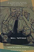 Wall Tappings: Women's Prison Writings, 200 A.D. to the Present