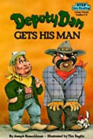 Deputy Dan Gets His Man (Step into Reading) [並行輸入品]