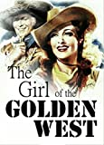 The Girl Of The Golden West (English Edition)