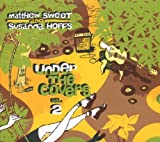 Under The Covers Vol. 2 by Matthew Sweet & Susanna Hoffs (2009-07-21)