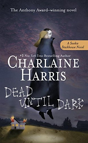 Dead Until Dark (Sookie Stackhouse/True Blood)の詳細を見る