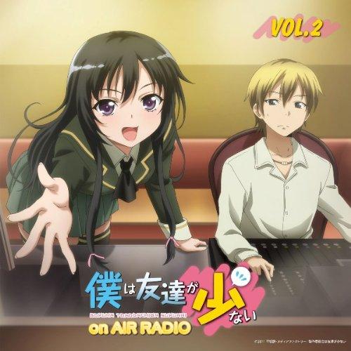 ラジオCD 僕は友達が少ない on AIR RADIO Vol.2