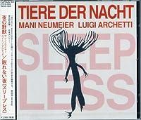 Sleepless by Tiere Der Nacht