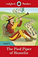 The Pied Piper: Ladybird Readers Level 4 (Ladybird Readers, Level 4)