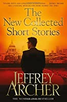 The New Collected Short Stories by Jeffrey Archer Jeffrey Archer(2014-10-01)