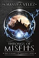 Throngs of Misfits (The Assembly of Thirteen)