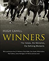 Winners: The horses, the memories, the defining moments