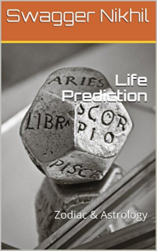 Life Prediction: Zodiac & Astrology (English Edition)