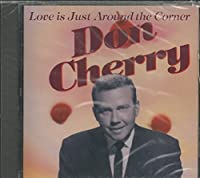 Love Is Just Around the Corner by Don Cherry