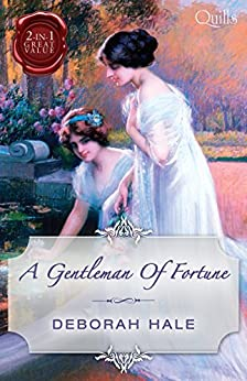 A Gentleman Of Fortune/Married: The Virgin Widow/Bought: The Penniless Lady (Quills B Format) by [Hale, Deborah]