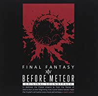 Before Meteor:FINAL FANTASY XIV Original Soundtrack【映像付サントラ/Blu-ray Disc Music】