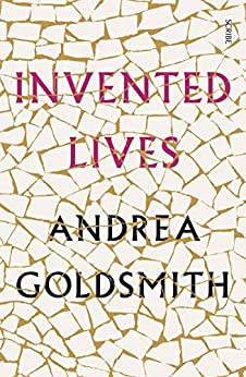 Invented Lives by [Goldsmith, Andrea]