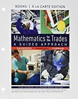 Mathematics for the Trades: A Guided Approach, Books a la Carte edition (11th Edition)