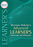 Merriam-Webster's Advanced Learner's Dictionary (English Edi…