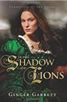 In the Shadow of Lions (Chronicles of the Scribe)