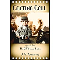 Casting Call (Off Screen Book 5) (English Edition)