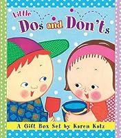 Little Dos and Don'ts: A Gift Box Set by Karen Katz