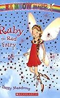 Ruby the Red Fairy (Rainbow Magic: the Rainbow Fairies)