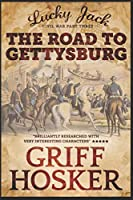 The Road to Gettysburg (Lucky Jack)