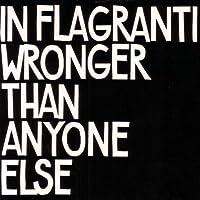Wronger Than Anyone Else