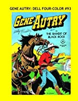 Gene Autry: Dell Four-Color #93: All Stories - No Ads [並行輸入品]