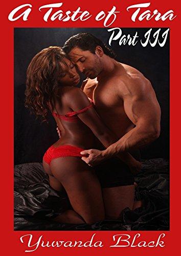 Download A Taste of Tara: Part III: An Erotic, BBW, BWWM Romance (English Edition) B00PITLTVM