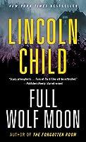 Full Wolf Moon: A Novel (Jeremy Logan Series)