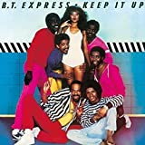 Keep It Up + 5 by B.T. EXPRESS (2016-03-23)