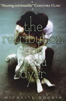 The Retribution of Mara Dyer (Mara Dyer 3)