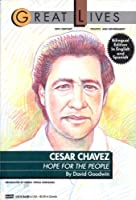 Cesar Chavez: Hope for the People (Great Lives)
